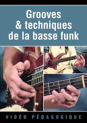Grooves & techniques de la basse funk