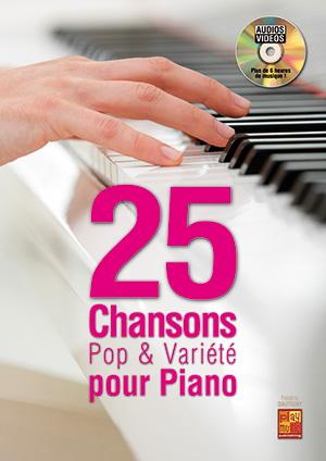 25 chansons pop & variété pour piano