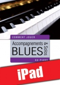 Accompagnements & solos blues au piano (iPad)