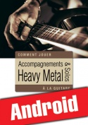 Accompagnements & solos heavy metal à la guitare (Android)