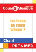 Les bases du chant - Volume 2
