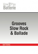 Grooves Slow Rock & Ballade