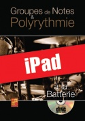 Groupes de notes & polyrythmie à la batterie (iPad)