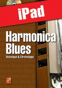Harmonica blues - Diatonique & chromatique (iPad)