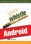 Initiation au whistle (Android)