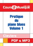 Pratique du piano blues - Volume 1