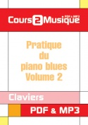 Pratique du piano blues - Volume 2