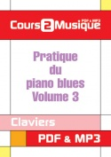 Pratique du piano blues - Volume 3