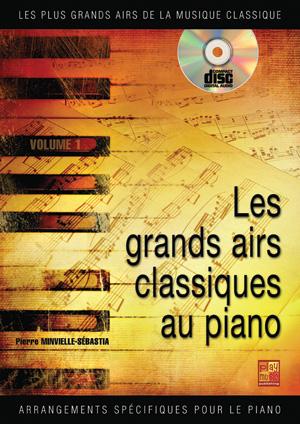 Les grands airs classiques au piano - Volume 1