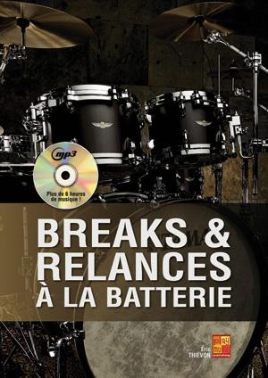 Breaks & relances à la batterie