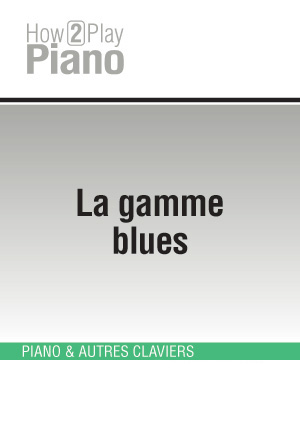 La gamme blues