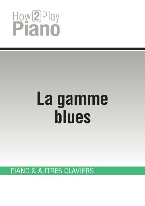 La gamme blues