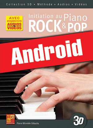 Initiation au piano rock & pop en 3D (Android)