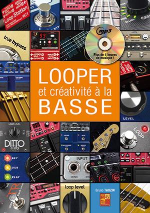 Looper et créativité à la basse