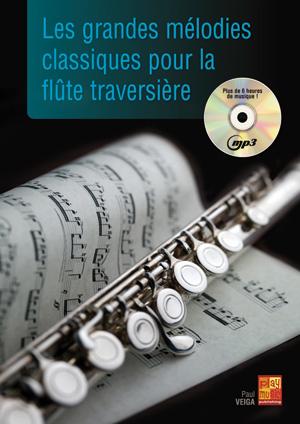 Les grandes mélodies classiques pour la flûte traversière