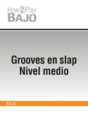 Grooves en slap - Nivel medio