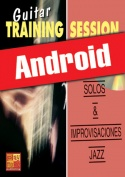 Guitar Training Session - Solos & improvisaciones jazz (Android)