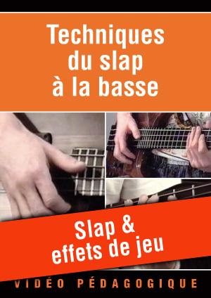 Slap & effets de jeu