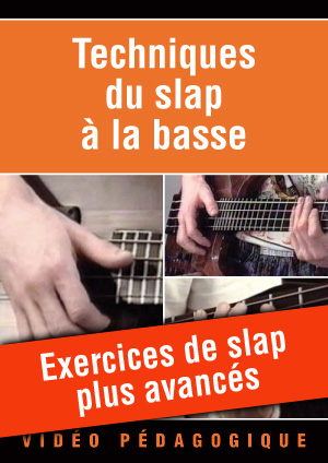 Exercices de slap plus avancés