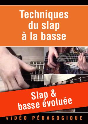 Slap & basse évoluée