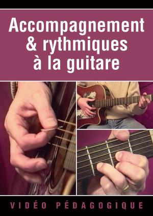 Accompagnement & rythmiques à la guitare