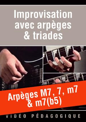 Arpèges M7, 7, m7 & m7(b5)