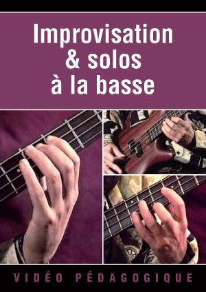 Improvisation & solos à la basse
