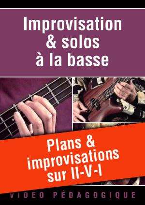 Plans & improvisations sur II-V-I