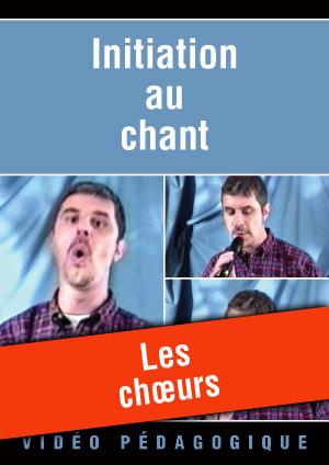 Les chœurs