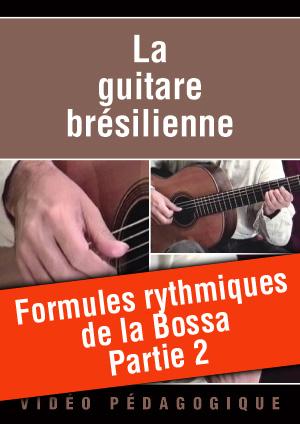 Formules rythmiques de la Bossa - Partie 2