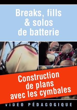 Construction de plans avec les cymbales