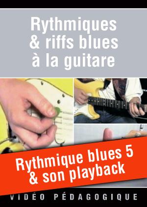 Rythmique blues n°5 & son playback
