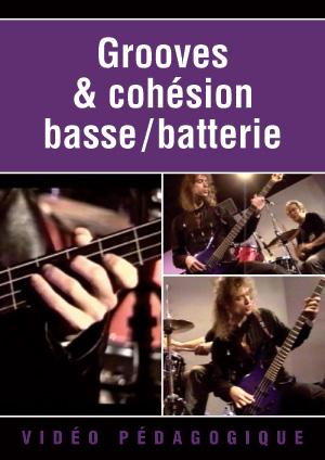 Grooves & cohésion basse/batterie