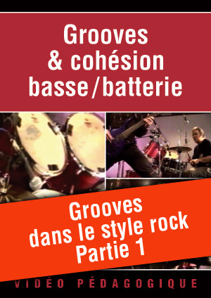 Grooves dans le style rock - Partie 1