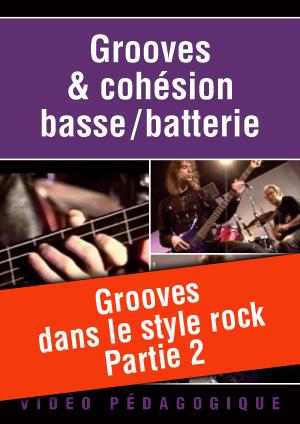 Grooves dans le style rock - Partie 2