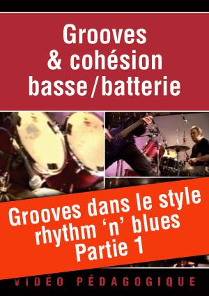 Grooves dans le style rhythm 'n' blues - Partie 1