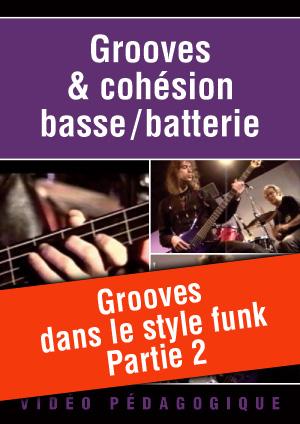 Grooves dans le style funk - Partie 2
