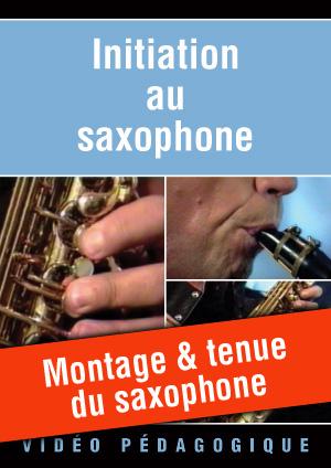 Montage & tenue du saxophone
