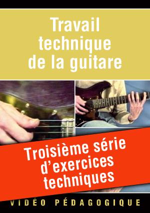 Troisième série d'exercices techniques