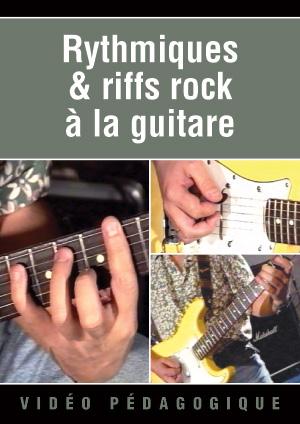Rythmiques & riffs rock à la guitare