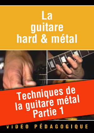 Techniques de la guitare métal - Partie 1