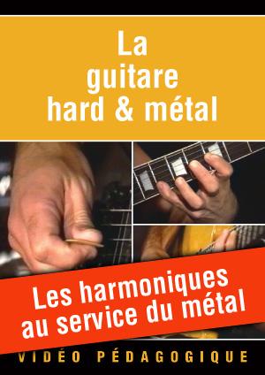 Les harmoniques au service du métal