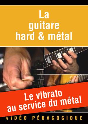 Le vibrato au service du métal