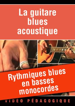 Rythmiques blues en basses monocordes