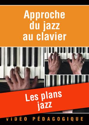 Les plans jazz