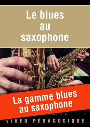 La gamme blues au saxophone
