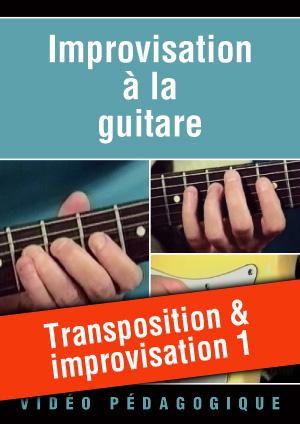 Transposition & improvisation 1