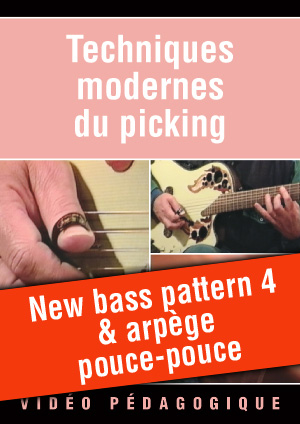 New bass pattern 4 & arpège pouce-pouce