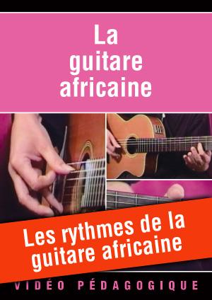 Les rythmes de la guitare africaine