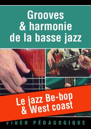 Le jazz Be-bop & West coast